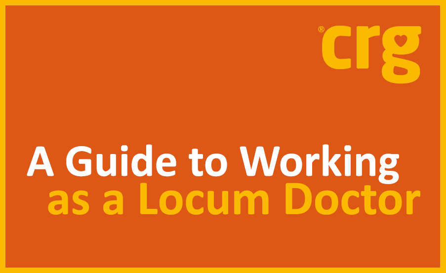 A Guide to Working as Locum Doctor